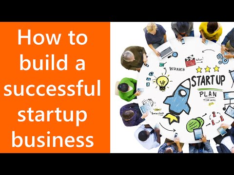 How To Build A Successful Startup Business