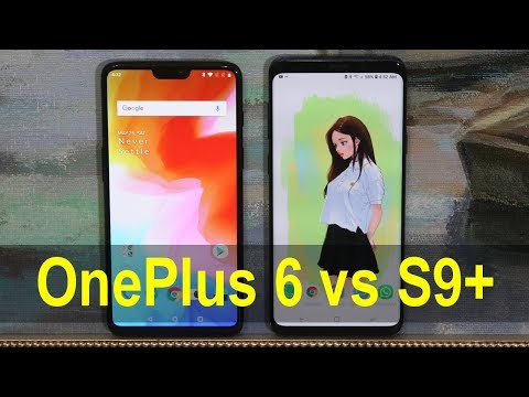 OnePlus 6 vs Galaxy S9 Plus Comparison: One of them is better.