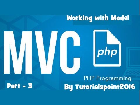 Build a PHP MVC Application : Working With Model of MVC using PHP | Part-3