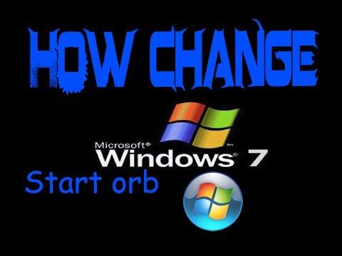 How change Start ORB WINDOWS 7