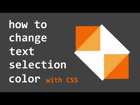 HowTo : Change Text Selection Colors with CSS
