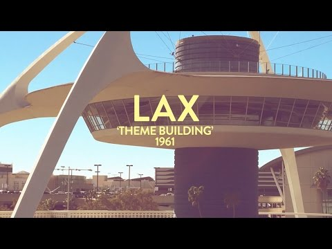 LAX iconic 'Theme building'