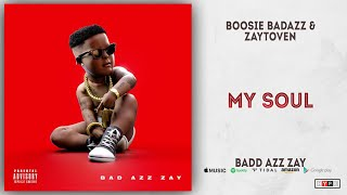 Boosie Badazz - My Soul (Bad Azz Zay)