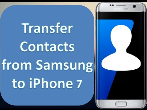 How to Transfer Contacts from Samsung to iPhone 7