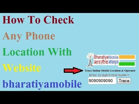 How To Check Any Phone Location With Website bharatiyamobile