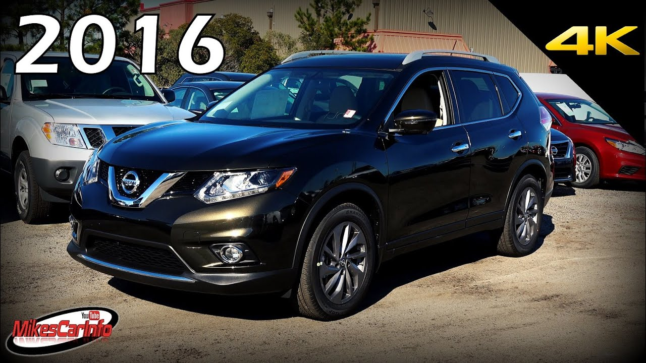 2016 Nissan Rogue SL - Ultimate In-Depth Look in 4K