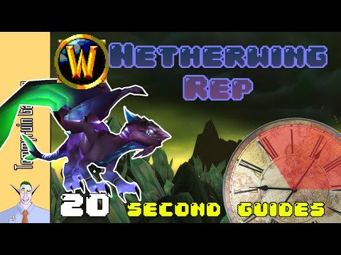 [WoW] 20 Second Guides: How to Easily Get Exalted with the Netherwing
