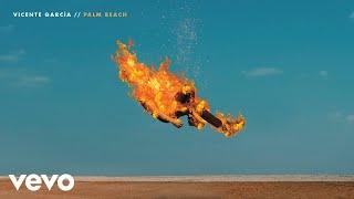 Vicente García - Palm Beach (Audio Oficial)