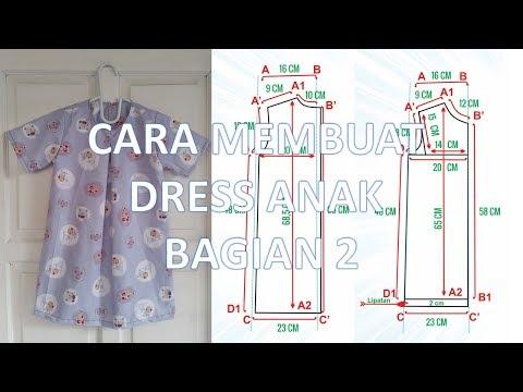 Cara membuat pola dan menjahit dress anak perempuan model terbaru BAGIAN 2