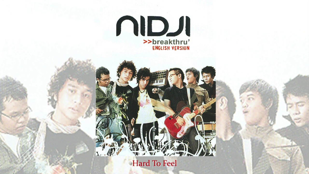 Nidji - Hard To Feel