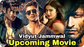 Vidyut Jammwal 3 Upcoming Movie & Release Date Full Cast 2019 & 2020 Junglee, Power, Commando 3