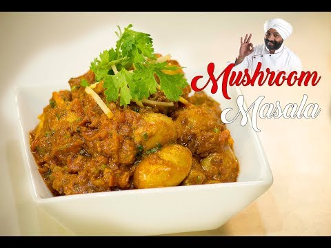 Mushroom Masala | Restaurant Style | Chef Harpal Singh