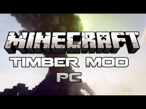 Minecraft 1.6.2 - How To Install The Timber Mod (PC) - HD