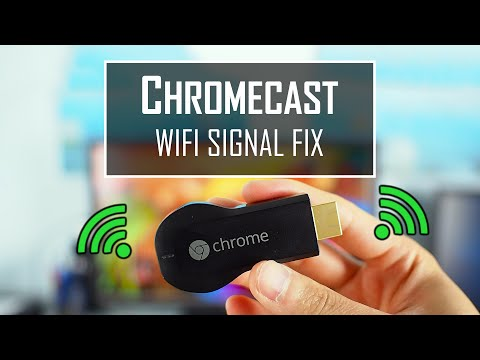CHROMECAST WiFi Signal Fix (stutter or buffer problems)