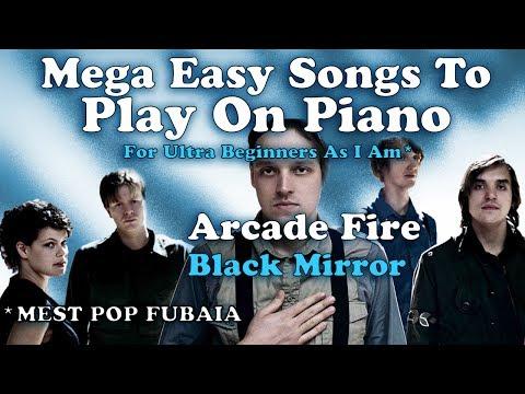Arcade Fire - Black Mirror (Easy Piano Song Chords - Tutorial)