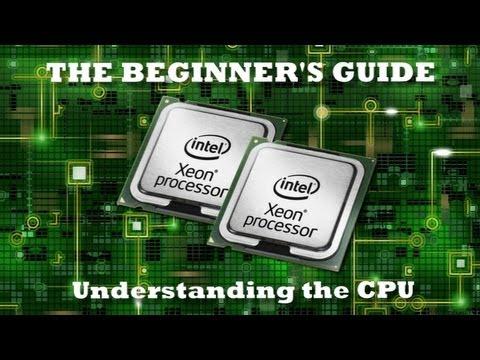Understanding the CPU for beginners