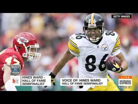 HLN's HInes Ward named Semi-Finalist for NFL Hall of Fame, class of 2017