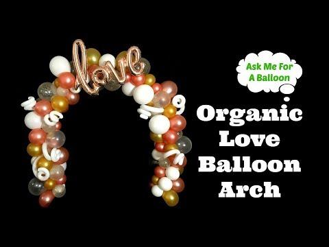 Organic Love Balloon Arch