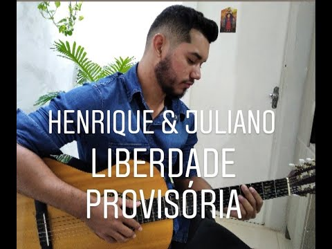 Cover- Liberdade Provisória (Henrique & Juliano)