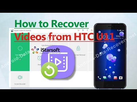 How to Recover Videos from HTC U11