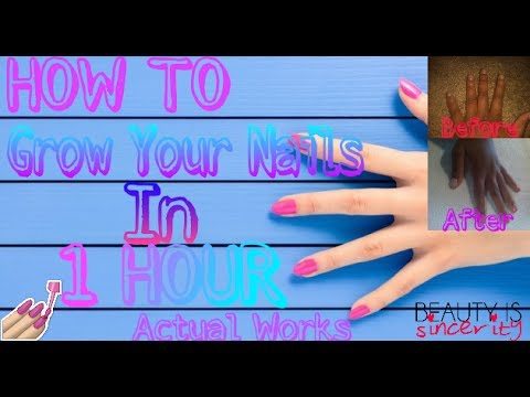 How To Grow Your Nails In 1 Hour 💅: It works