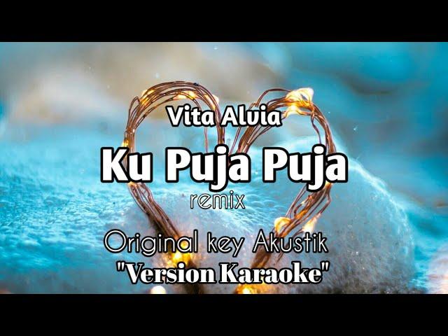 "Vita Alvia - Ku puja puja ""Version Karaoke"""