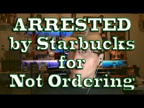 ARRESTED by Starbucks for Not Ordering, Waiting for Friend, While Black