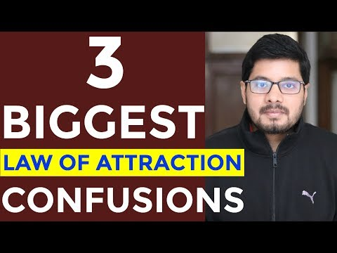 3 Common Confusions about LAW OF ATTRACTION to be AVOIDED | How to Use Law of Attraction