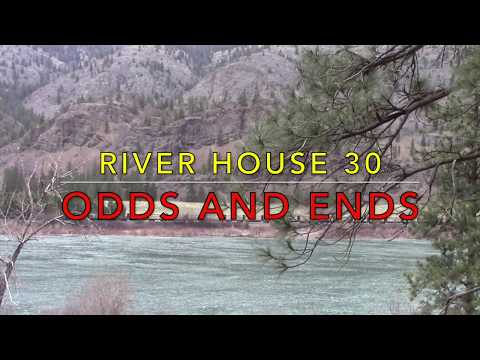 River House 30 Odds and Ends