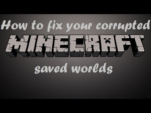How To Fix Your Corrupted Minecraft Saved Worlds