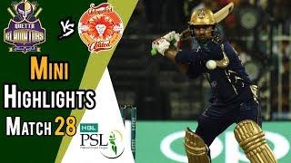 Short Highlights | Quetta Gladiators Vs Islamabad United  | Match 28 | 15 March | HBL PSL 2018