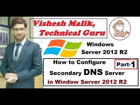How to Configure Secondary DNS Server in Window Server 2012 R2, Part 1