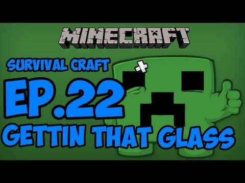 Survival Craft - Episode 22 - GETTING THAT glASS !