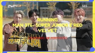 [sub Em PortuguÊs] Running Man 376 - Super Junior E Red Velvet