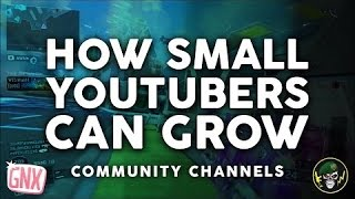 How Small Gaming Youtubers Can Grow | Community Channels Black Ops 3