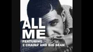 Drake: All Me feat  2 Chainz & Big Sean)