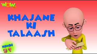 Khajane Ki Talash - Motu Patlu in Hindi - 3D Animation Cartoon for Kids HD