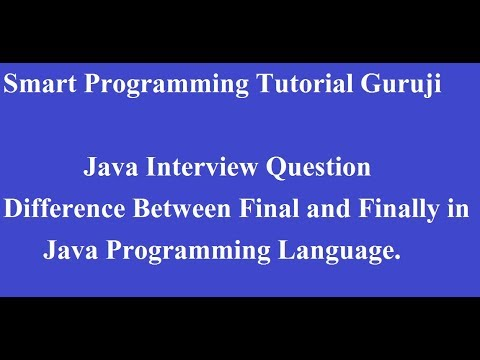 what is difference between final and finally In Java Programming Language?