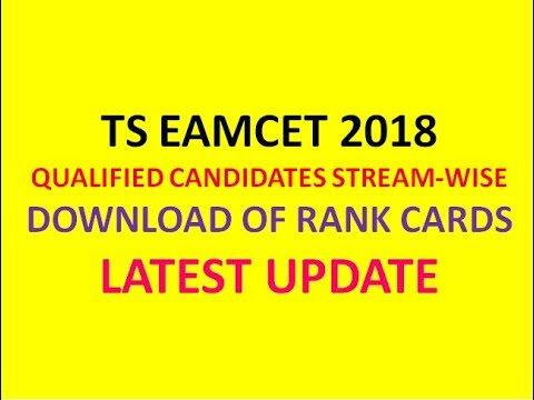 TS EAMCET 2018 | QUALIFIED CANDIDATES STREAM WISE IN ENGG AND AGRICULTURE | RANK CARD DOWNLOAD |
