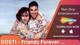 Dosti - Friends Forever | Akshay kumar | Bobby Deol | Kareena Kapoor | Romantic Movie