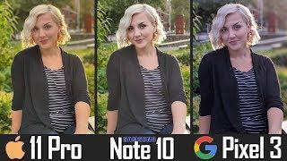 iPhone 11 Pro vs Note 10 vs Pixel 3 - Hardcore Camera Comparison!