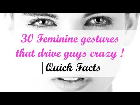30 Feminine gestures that drive guys crazy
