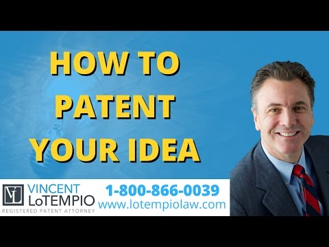 How To Patent Your Idea - How To Get a Patent - Inventor FAQ - Ask an Attorney