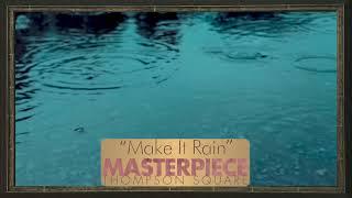 Thompson Square - Make It Rain (Official Audio)