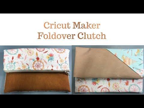 Cricut Maker Foldover Clutch