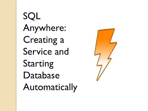 Creating a service in SQL Anywhere | Automatically Starting a Database | Sybase Central