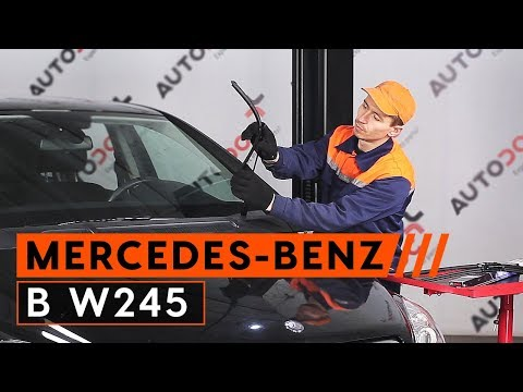 How to replace front wiper blades MERCEDES-BENZ B W245 [TUTORIAL AUTODOC]