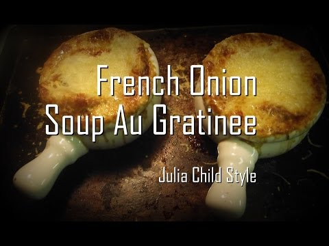 Julia Child's French Onion Soup - Episode 30