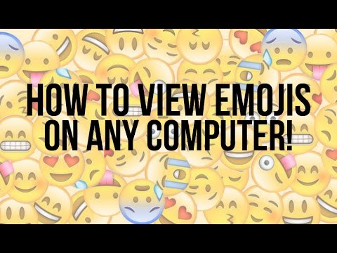 How to view emojis on any computer!
