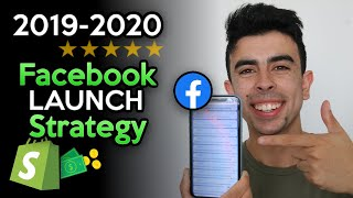 Facebook Ad Launch Strategy | $0 to $1000/Day Dropshipping 2019-2020